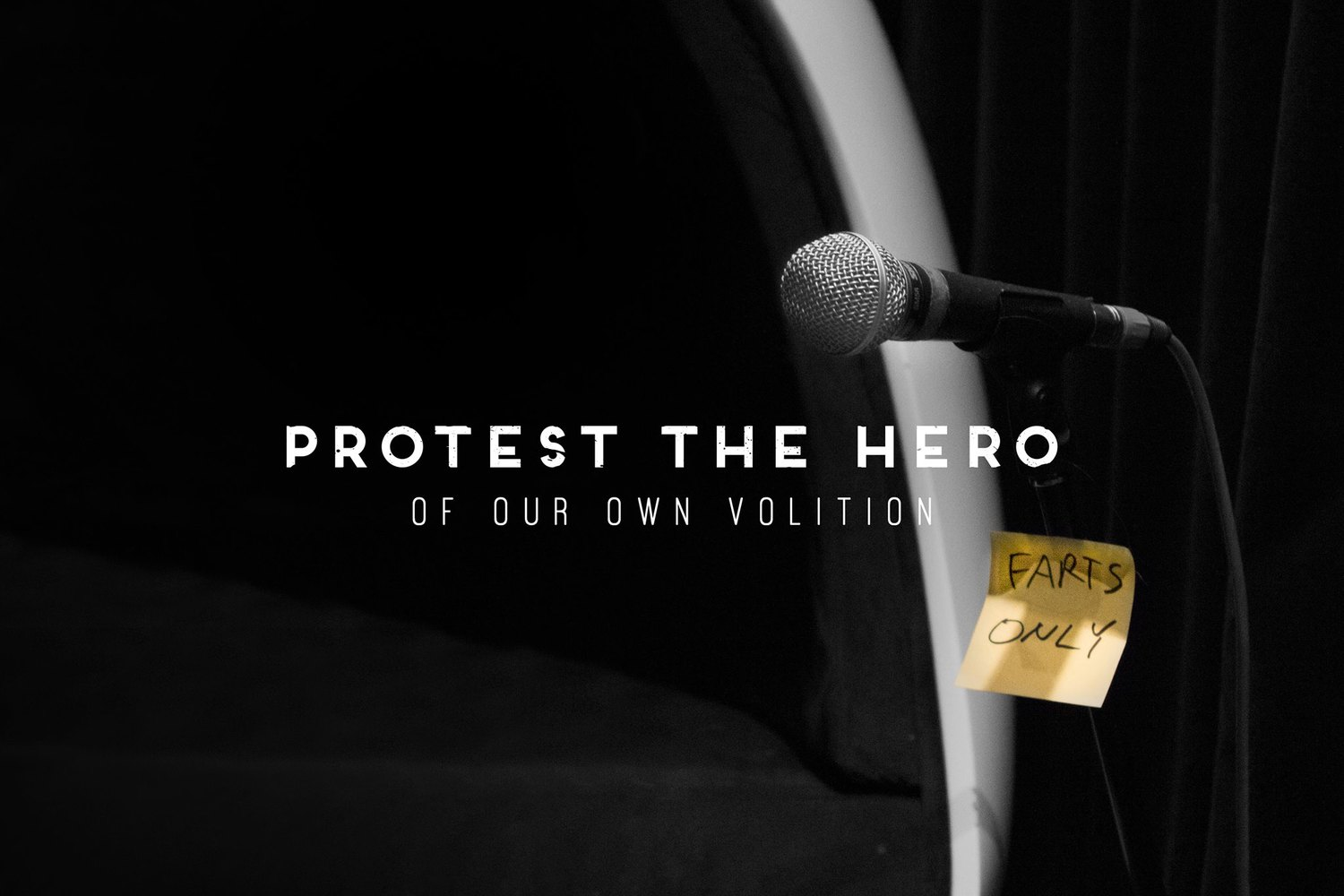Of Our Own Volition - 6 Part Doc Series - OUT NOW! - Protest The Hero